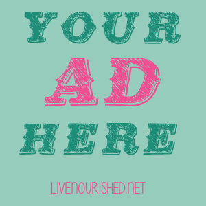 Advertise on Live Nourished
