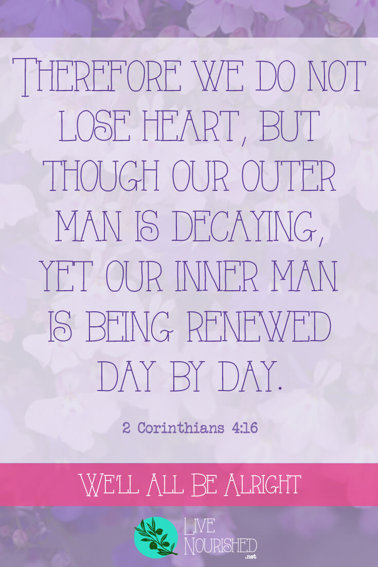 """Therefore we do not lose heart, but though our outer man is decaying, yet our inner man is being renewed day by day."" (2 Corinthians 4:16) Do you have a chronic illness? Or are you going through trials? If you dread the question, ""How are you feeling?"", this post offers a perspective of hope, anchored in truth..."