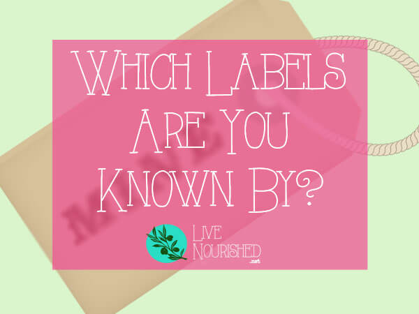 In life, we're known by a lot of descriptive labels: wife, mother, daughter, sister, and more... But do you wear the most important label of all?
