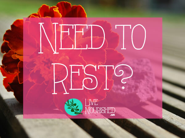 Need To Rest?