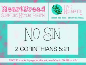 HeartBread: No Sin {+ free printable workbook}