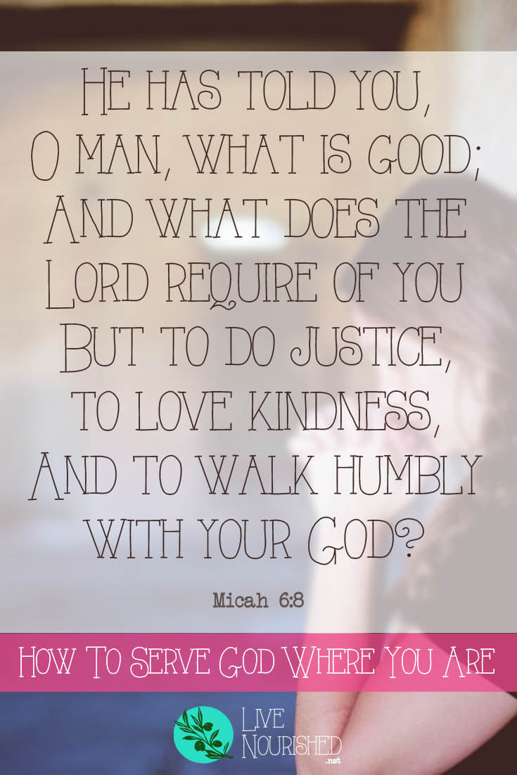 He hastold you, O man, what is good; Andwhat does theLordrequire of you But todo justice, tolovekindness, And to walkhumbly with your God? { Micah 6:8 } Is 'serving God' a separate task from daily life? Here are 3 Biblical keys to serving God everyday, with actionable ideas of how to put them into practice.