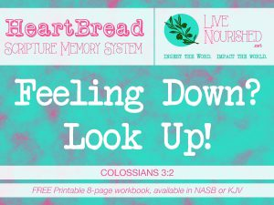 Feeling Down? Look Up! + free printable {HeartBread}
