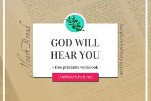 God Will Hear You + free printable workbook {HeartBread}