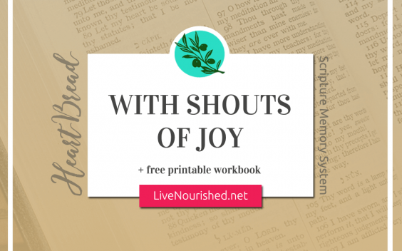 With Shouts of Joy + free printable {HeartBread}