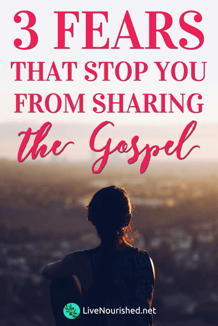 Find out the 3 fears that hold you back from sharing the gospel... and how to conquer them with the Word of God & the only good fear you can have...