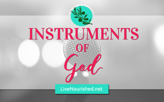 Instruments of God