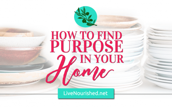 How To Find Purpose In Your Home {+ free printables for you!}